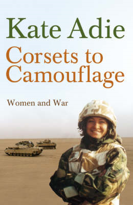 Corsets to Camouflage (BOK)