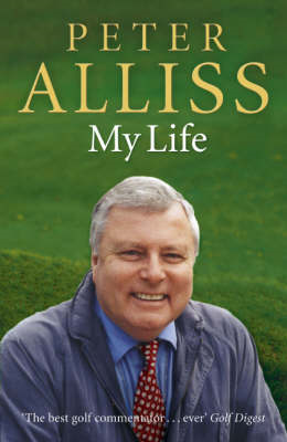 Peter Alliss-My Life (BOK)