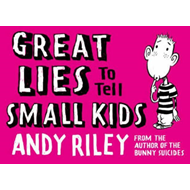 Great Lies to Tell Small Kids (BOK)