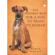 Produktbilde for One Hundred Ways for a Dog to Train Its Human (BOK)