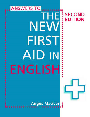 Answers to the New First Aid in English (BOK)