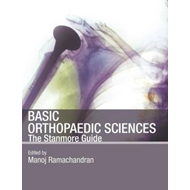 Stanmore Basic Orthopaedic Sciences: The Stanmore Guide (BOK)