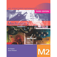 MEI Mechanics 2 Third Edition (BOK)