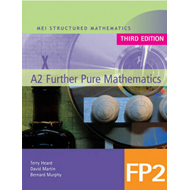 MEI A2 Further Pure Mathematics FP2 Third Edition (BOK)