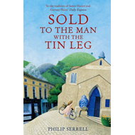 Sold to the Man with the Tin Leg (BOK)