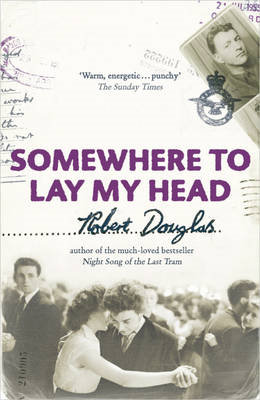 Somewhere to Lay My Head (BOK)