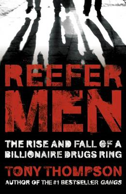 Reefer Men: The Rise and Fall of a Billionaire Drug Ring (BOK)