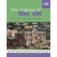 Making of the UK for Common Entrance and Key Stage 3 (BOK)