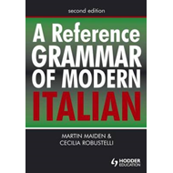 A Reference Grammar of Modern Italian (BOK)