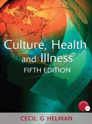 Culture, Health and Illness (BOK)