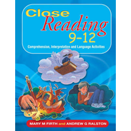 Close Reading 9-12: Comprehension, Interpretation and Lanuage Activities (BOK)