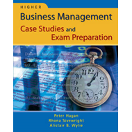 Higher Business Management Case Studies and Exam Preparation (BOK)