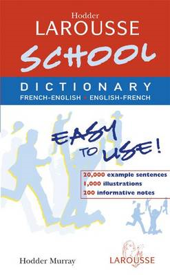Hodder Larousse School French Dictionary (BOK)