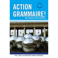 Action Grammaire!: New Advanced French Grammar (BOK)