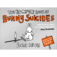 Bumper Book of Bunny Suicides (BOK)