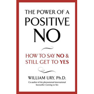 The Power of a Positive No (BOK)