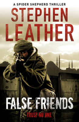 False Friends: The 9th Spider Shepherd Thriller (BOK)