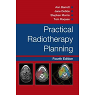 Practical Radiotherapy Planning Fourth Edition (BOK)