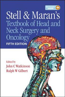 Stell and Maran's Textbook of Head and Neck Surgery and Oncology (BOK)