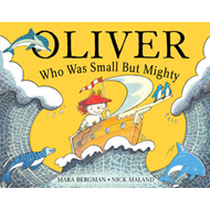 Oliver Who Was Small But Mighty (BOK)