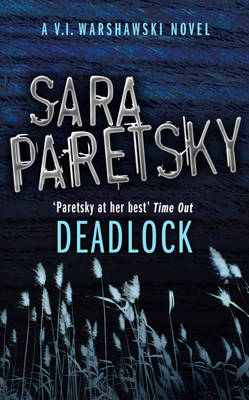 Deadlock: A V.I. Warshawski Novel (BOK)