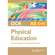 OCR as Physical Education: An Introduction to Physical Education: Unit G451 (BOK)