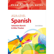AS/A-Level Spanish Exam Revision Notes (BOK)