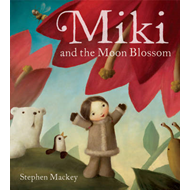 Miki and the Moon Blossom (BOK)