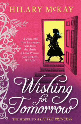 Wishing for tomorrow: The Sequel to the Little Princess (BOK)