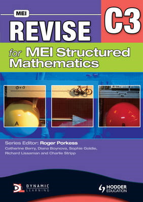 Revise for MEI Structured Mathematics - C3 (BOK)
