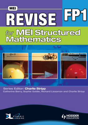 Revise for MEI Structured Mathematics - FP1 (BOK)
