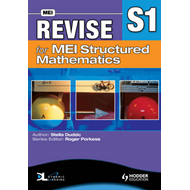 Revise for MEI Structured Mathematics - S1 (BOK)