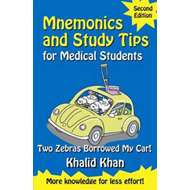 Mnemonics and Study Tips for Medical Students: Two Zebras Borrowed My Car (BOK)