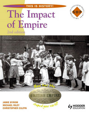 This Is History: Impact of Empire 2nd Edition Pupil's Book (BOK)