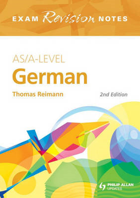 AS/A-level German: Exam Revision Notes (BOK)