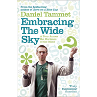Embracing the Wide Sky: A Tour Across the Horizons of the Mind (BOK)