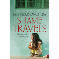 Shame Travels: A Family Lost, A Family Found (BOK)