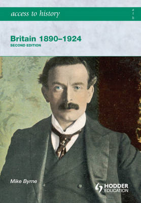 Access to History: Britain 1890-1924 2ed (BOK)