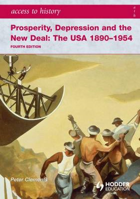 Access to History: Prosperity, Depression and the New Deal: (BOK)