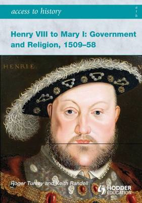 Henry VIII to Mary I: Government and Religion, 1509-1558 (BOK)