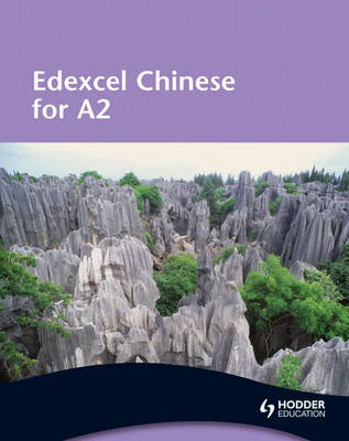 Edexcel Chinese for A2 Student's Book (BOK)