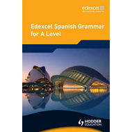 Edexcel Spanish Grammar for A Level (BOK)