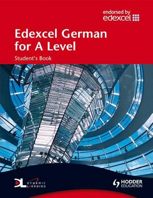 Edexcel German for A Level Student's Book (BOK)