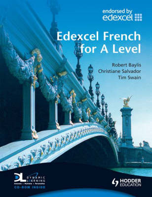 Edexcel French for A Level Student's Book with Dynamic Learn (BOK)