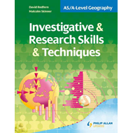 AS/A-level Geography: Investigative and Research Skills and Techniques (BOK)