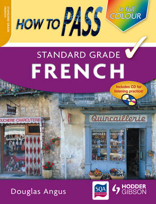 How to Pass Standard Grade French (BOK)