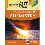 How to Pass Standard Grade Chemistry (BOK)