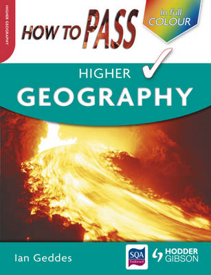How to Pass Higher Geography (BOK)