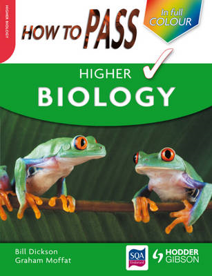 How to Pass Higher Biology (BOK)