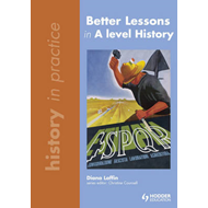Better Lessons in A Level History (BOK)